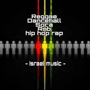Reggae,Dancehall,Soca,Rnb-Israel